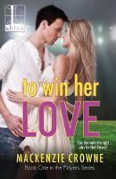 To Win Her Love (Paperback)