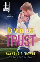 To Win Her Trust (Paperback)