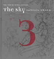 The Sky, The: Art Of Final Fantasy Book 3 (Hardback)