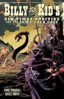 Billy The Kid's Old Timey Oddities Volume 3: The Orm Of Loch Ness (Paperback)