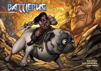 Battlepug Volume 2: This Savage Bone (Hardback)