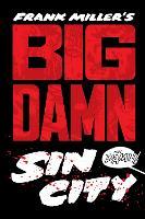 Big Damn Sin City (Hardback)