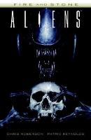 Aliens: Fire And Stone (Paperback)