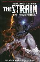 Strain, The Volume 6: The Night Eternal (Paperback)