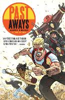 Past Aways: Facedown In The Timestream (Paperback)