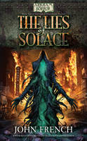The Lies of Solace (Arkham Horror Novels): Lies of Solace (Paperback)