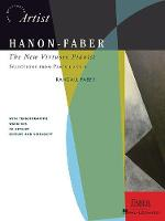 Hanon-Faber: The New Virtuoso Pianist - Selections From Parts 1 And 2 (Paperback)