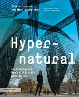 Hypernatural: Architecture's New Relationship with Nature - Architecture Briefs (Paperback)