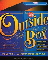 Outside the Box: Hand-Drawn Packaging from Around the World (Paperback)