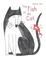 The Fish and the Cat (Hardback)