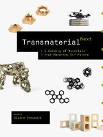 Transmaterial Next: A Catalog of Materials that Redefine Our Future (Paperback)