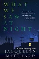 What We Saw At Night (Hardback)