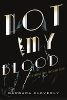 Not My Blood: A Joe Sandilands Investigation (Hardback)