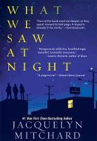 What We Saw At Night (Paperback)