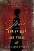 Jane And The Twelve Days Of Christmas: Being a Jane Austen Mystery (Hardback)