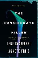 The Considerate Killer (Hardback)