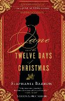 Jane And The Twelve Days Of Christmas: Being a Jane Austen Mystery (Paperback)