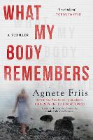 What My Body Remembers (Paperback)