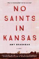 No Saints In Kansas (Paperback)