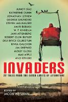 Invaders: 22 Tales from the Outer Limits of Literature (Paperback)