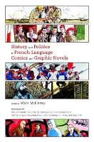 History and Politics in French-Language Comics and Graphic Novels (Paperback)