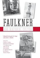 Faulkner and Material Culture - Faulkner and Yoknapatawpha Series (Paperback)