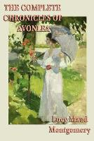 The Complete Chronicles of Avonlea (Paperback)