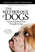 The Mythology of Dogs (Paperback)