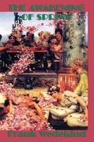 The Awakening of Spring (Paperback)
