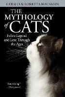 The Mythology of Cats (Paperback)