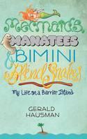 Mermaids, Manatees and Bimini Blind Snakes (Paperback)