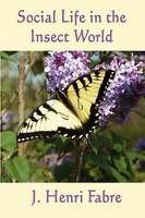 Social Life in the Insect World (Paperback)