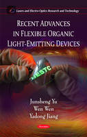 Recent Advances in Flexible Organic Light-Emitting Devices (Paperback)