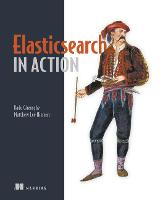 Elasticsearch in Action (Paperback)