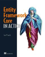 Entity Framework Core in Action (Paperback)