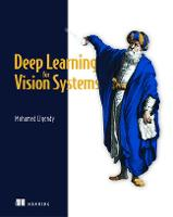 Deep Learning for Vision Systems (Paperback)