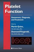 Platelet Function: Assessment, Diagnosis, and Treatment - Contemporary Cardiology (Paperback)