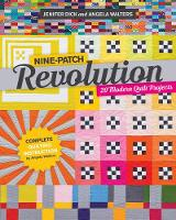 Nine-Patch Revolution: 20 Modern Quilt Projects (Paperback)