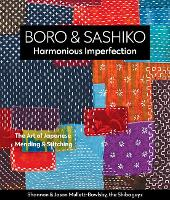 Boro & Sashiko, Harmonious Imperfection: The Art of Japanese Mending & Stitching (Paperback)