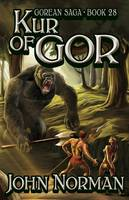 Kur of Gor (Gorean Saga, Book 28) - Special Edition (Paperback)