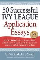 50 Successful Ivy League Application Essays (Paperback)
