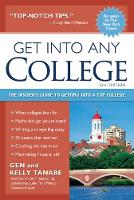 Get into Any College: The Insider's Guide to Getting into a Top College (Paperback)