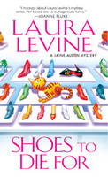 Shoes to Die For - A Jaine Austen Mystery 4 (Paperback)