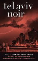 Tel Aviv Noir - Akashic Noir (Paperback)