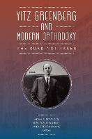 Yitz Greenberg and Modern Orthodoxy: The Road Not Taken (Paperback)