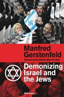 Demonizing Israel and the Jews (2nd Edition) (Paperback)