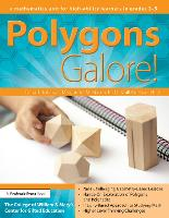 Polygons Galore: A Mathematics Unit for High-Ability Learners in Grades 3-5 (Paperback)