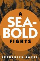 A Seabold Fights (Paperback)