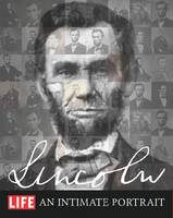 Life Lincoln: An Intimate Portrait (Hardback)