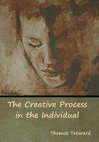 The Creative Process in the Individual (Hardback)